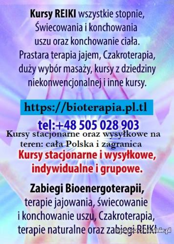 Kurs Reiki Usui i Kundalini Biomasażu masażu terapii jajem Ojca Klimuszko świecowanie konchowanie uszu i ciała Czakroterapii stawiania baniek i masażu bańkami Terapii dźwiękiem masaż Hinduski i inne kursy